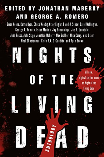 Nights of the Living Dead: An Anthology by [Maberry, Jonathan, Romero, George A.]