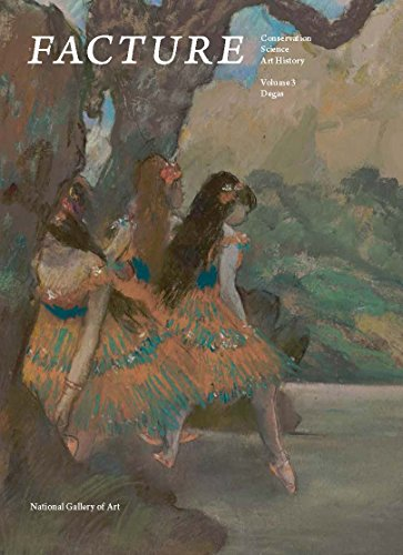 facture-conservation-science-art-history-volume-3-degas