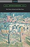 Image of The Cherry Orchard and Other Plays