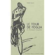 TOUR DE FOGLIA ET CHRONIQUES FRANÇAISES (LE)