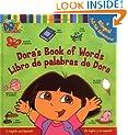 Dora's Book of Words / Libro de Palabras de Dora : A Bilingual Pull-Tab Adventure!