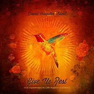 Give Us Rest Or (A Requiem Mass In C (The Happiest Of All Keys)) [2 CD]