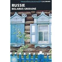 RUSSIE - BÉLARUS - UKRAINE