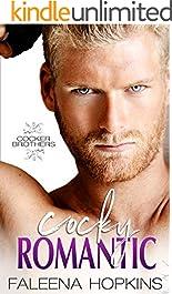 Cocky Romantic: Jason Cocker (Cocker Brothers, The Cocky Series Book 4)