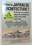 What Is Japanese Architecture? 9780870117114
