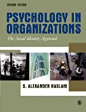 Psychology in Organizations, Second Edition: The Social Identity Approach