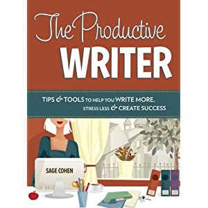 Image: Cover of The Productive Writer: Strategies and Systems for Greater Productivity, Profit and Pleasure