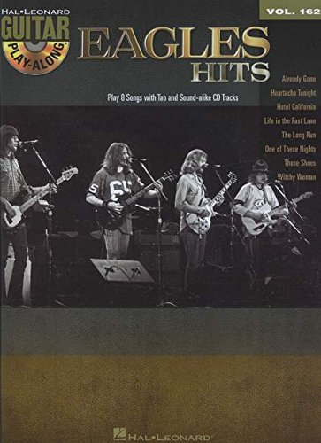 Eagles Hits: Guitar Play-Along Volume 162 (Hal Leonard Guitar Play-Along) (With Free Enhanced CD) by The Eagles (9-Apr-2014) Paperback