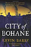City of Bohane, Kevin Barry, 1555976085