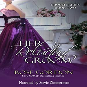 Her Reluctant Groom Audiobook