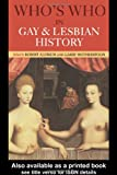 Who's Who in Gay and Lesbian History, , 0415159830