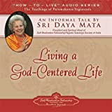 img - for Living a God-Centered Life: An Informal Talk by Sri Daya Mata book / textbook / text book