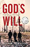 God*s Will: Based on a True Story