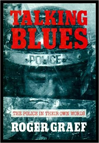 Book Talking Blues: Police in Their Own Words