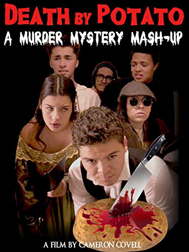 Death By Potato - A Murder Mystery Mashup