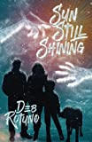 Sun Still Shining (Rain Must Fall) (Volume 2)