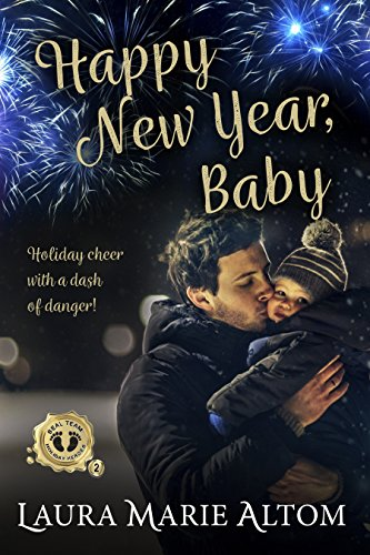 Happy New Year, Baby (SEAL Team: Holiday Heroes Book (Year Seal)