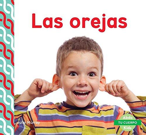Download Las Orejas (Ears) (Tu Cuerpo (Your Body)) (Spanish Edition) PDF