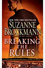 Breaking the Rules: A Novel (Troubleshooters Book 16) Kindle Edition