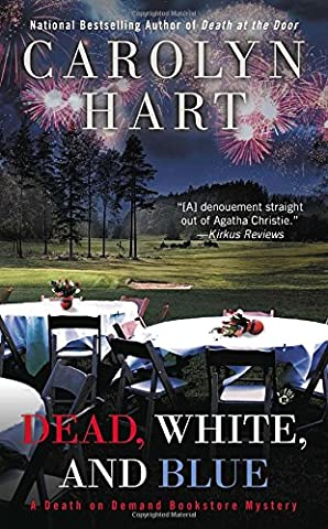 Dead, White, and Blue (A Death on Demand Mysteries) (Carolyn Hart Death On Demand)