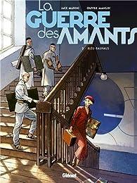La Guerre des amants, tome 2 : Bleu Bauhaus par Jack Manini