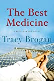 The Best Medicine, Tracy Brogan, 1477818359