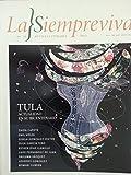 img - for La siempreviva,revista literaria,cuba,numero 20 del 2015,tula,gertrudis gomez de avellaneda.actualidad de su bicentenario, book / textbook / text book