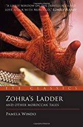 Zohra's Ladder: And Other Moroccan Tales (Eye Classics) by Pamela Windo (2011-04-15)