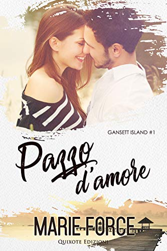 Pazzo d'Amore (Gansett Island Vol. 1) (Italian Edition)