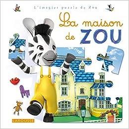 Amazon Fr La Maison De Zou Collectif Livres