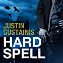 Hard Spell: Occult Crimes Unit Investigations, Book 1 Audiobook by Justin Gustainis Narrated by Peter Brook