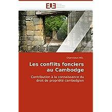 LES CONFLITS FONCIERS AU CAMBODGE