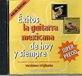 Exitos La Guitarra Mexicana De Hoy Y Siempre