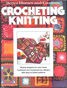 Better Homes And Gardens Crocheting Knitting Don Dooley
