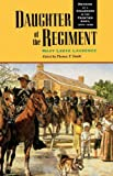 Daughter of the Regiment, Mary Leefe Laurence, 0803279884