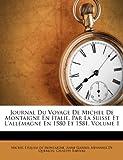 Journal du Voyage de Michel de Montaigne en Italie, Par la Suisse et l'Allemagne en 1580 Et 1581, Giuseppe Bartoli, 1286223881