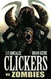 Front cover for the book Clickers Vs. Zombies by J. F. Gonzalez