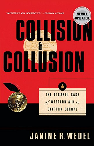 Collision and Collusion: The Strange Case of Western Aid to Eastern Europe