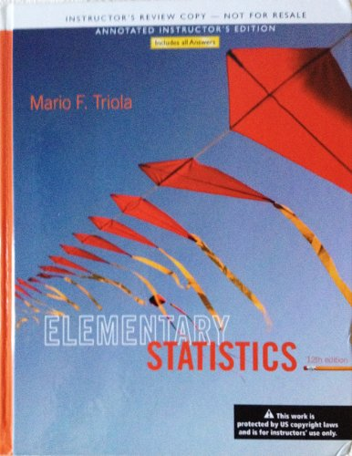 Elementary Statistics: ANNOTATED INSTRUCTOR'S EDITION