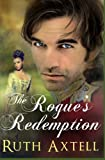 The Rogue's Redemption (The Leighton Sisters) (Volume 1)