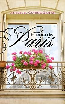 Hidden in Paris by [Gantz, Corine]