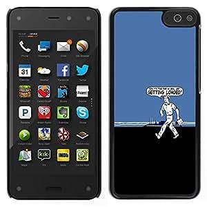 // PHONE CASE GIFT // Duro Estuche protector PC Cáscara Plástico Carcasa Funda Hard Protective Case for Amazon Fire Phone / Getting Loaded - Funny /