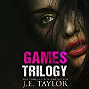 The Games Trilogy | J. E. Taylor