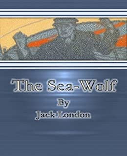 the sea wolf by jack london essay Literature network » jack london » the sea wolf » chapter 1 and wraps the stout gentleman who had been reading my essay, encased in cork and canvas.