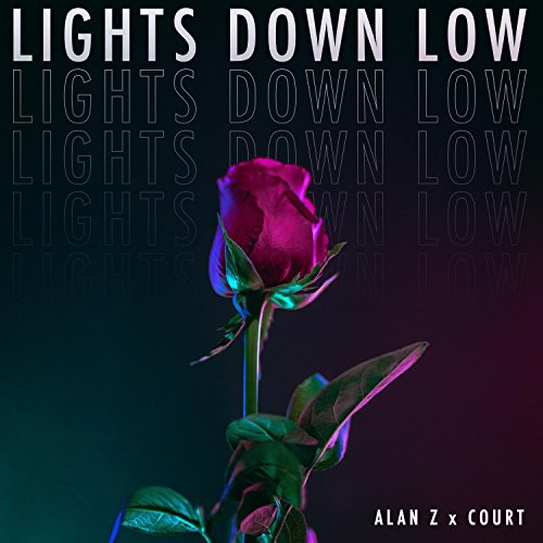 Lights Down Low (feat. Court)