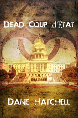 Dead Coup d'État by [Hatchell, Dane]