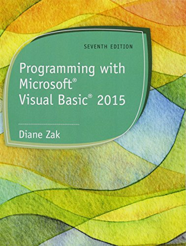 Programming with Microsoft Visual Basic 2015 (MindTap Course List) by Cengage Learning