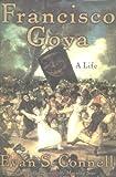 Francisco Goya, Evan S. Connell, 1582433070
