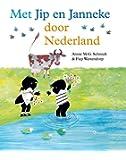 Met Jip en Janneke door Nederland (Dutch Edition)