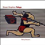 Street Graphics Tokyo, Barry Dawson, 0500283796